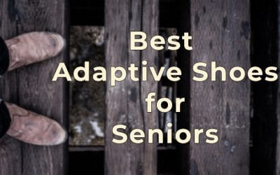 Best Adaptive Shoes for Seniors – Plus Quick Tips for Buying