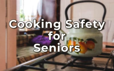 Best Practical Cooking Safety Tips for Seniors