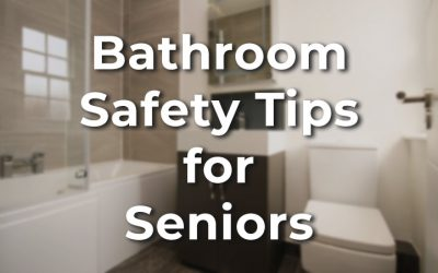 8+ Helpful Tips to Improve Bathroom Safety for Seniors