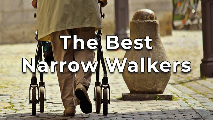The best narrow walkers for seniors