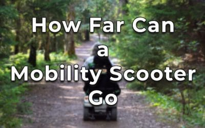 How Far Can a Mobility Scooter Go? [Best Models + Quick Tips]