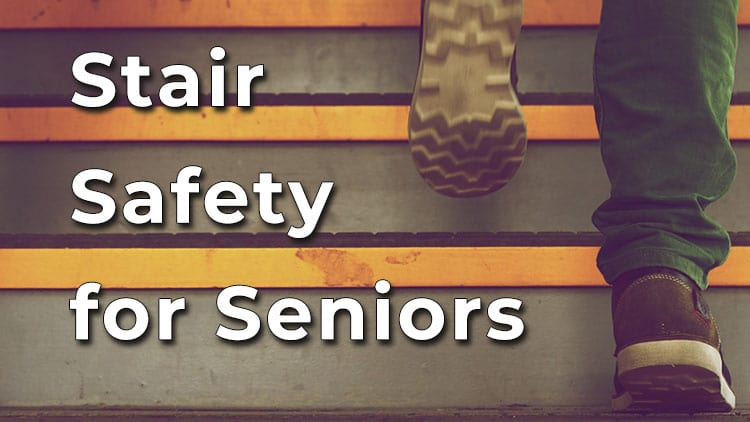 Stair safety for seniors