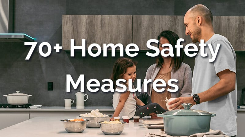 Home Safety Measures and Rules