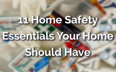 11 Home Safety Essentials Your Home Should Have