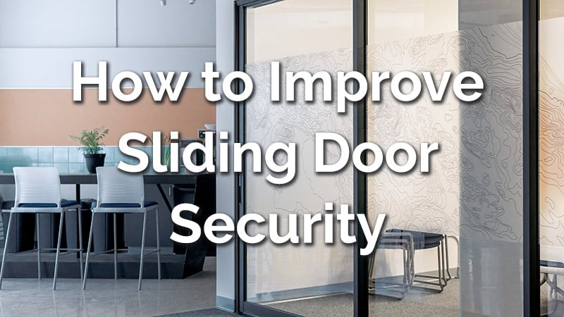 How to improve sliding door security