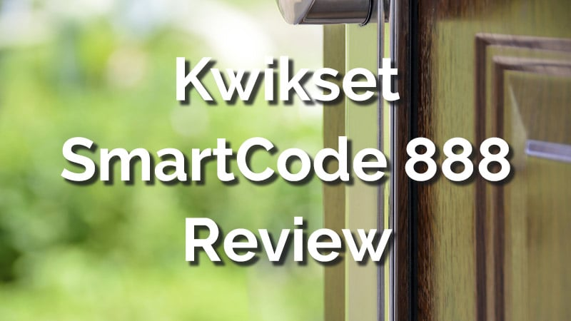 Kwikset SmartCode 888 Review