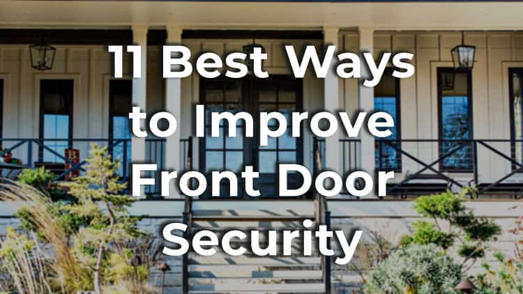 Best ways to improve front door security