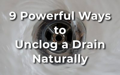 9 Powerful Ways to Unclog a Drain Naturally: Best Homemade Drain Cleaners
