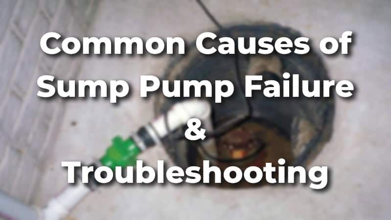 Sump pump failure and troubleshooting